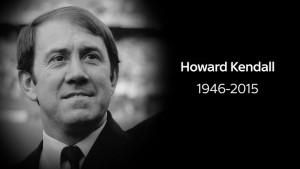 Everton legend Howard Kendall sadly passed away on Saturday morning